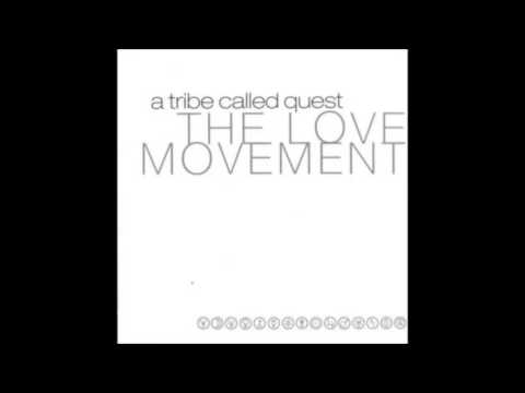 A TRIBE CALLED QUEST -1998 - The Love Movement FULL ALBUM