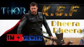 Kgf Dheera Dheera Song Thor Version