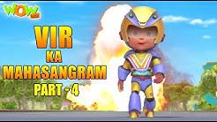 Vir The Robot Boy Vir Ka Mahasangram Part 4 Cartoon Movies For Kids