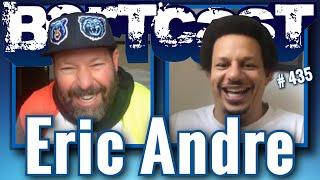 Bertcast # 435 - Eric Andre & ME