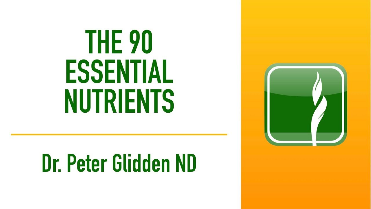 Dr Glidden The 90 Essential Nutrients