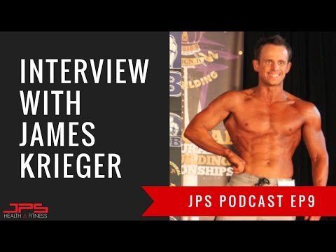 Interview With James Krieger | JPS Podcast Ep #9