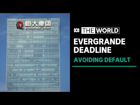 China plays down fears of widening financial crisis as Evergrande deadline looms   The World