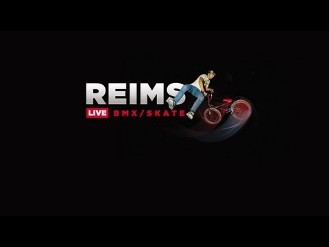 SFR FISE Xperience Reims LIVE Replay BMX & Skateboard
