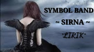 Gambar cover SYMBOL BAND - SIRNA (Lirik)