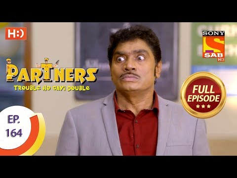 Partners Trouble Ho Gayi Double - Ep 164 - Full Episode - 13th July, 2018