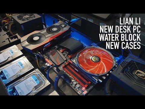 Lian Li: Desk PC Cases, Waterblock, New Cases