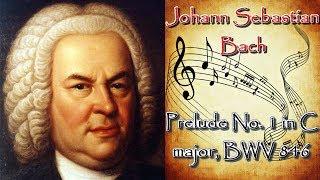 J. S. Bach - Prelude No  1 in C major, BWV 846 / И. С. Бах - Прелюдия № 1 до мажор BWV 846