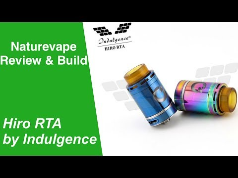 Hiro 24mm RTA by Indulgence - A Real Performer