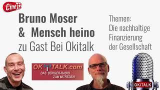 Bruno Moser & mensch heino bei Okitalk / Nachhaltige Finanzierung der Gesellschaft