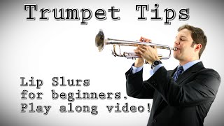 trumpet tip lip slurs and buzzing for beginners
