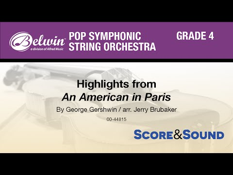 An American in Paris, Highlights from, arr. Jerry Brubaker  Score & Sound