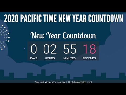California Pacific Time New Year Countdown 2020 Los Angeles San Francisco Seattle New Year Countdown Youtube