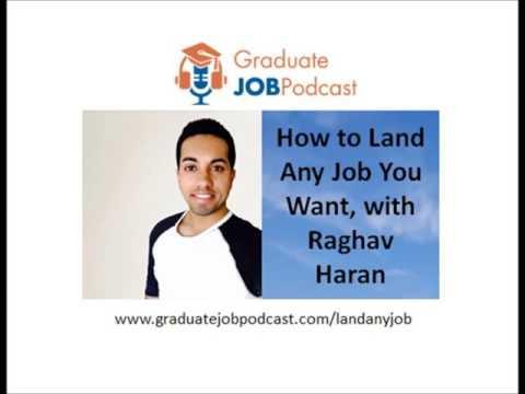 How to Land Any Job You Want, with Raghav Haran - GJP #45