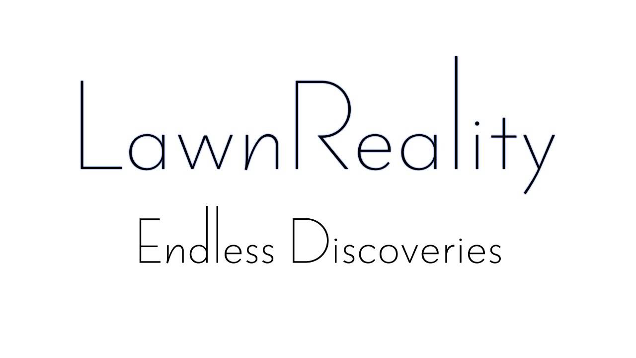 lawnreality original music endless discoveries youtube