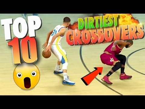 NBA 2K17 TOP 10 DIRTIEST CROSSOVERS & Ankle Breaker Dribble Moves