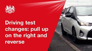 Driving test changes: pull up on the right and reverse