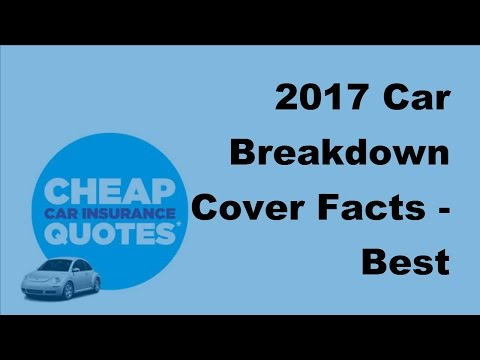 2017 Car Breakdown Cover Facts  | Best Instructional Guide to European Car Breakdown Cover