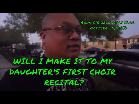 WILL I MAKE IT TO MY DAUGHTER'S FIRST CHOIR RECITAL?