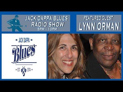 Lynn Orman  -  JACKDAPPABLUES RADIO