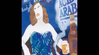 Acid Arab - Houria (feat  Rachid Taha) [Musique de France]
