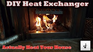 Make Your Fireplace More Efficient! DIY Heat Exchanger