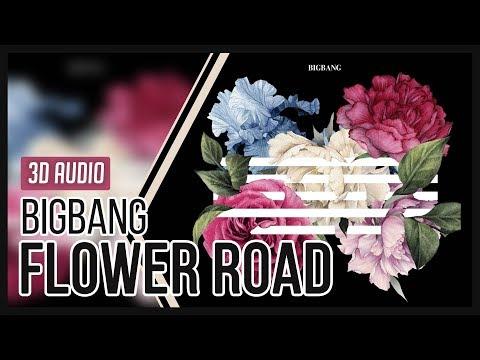 BIGBANG - 꽃 길 (Flower Road) 3D Audio