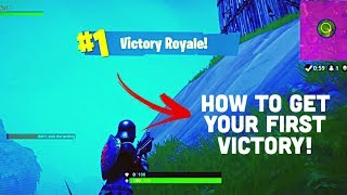 *EASY* How to get your FIRST Victory in Fortnite: Battle Royale!