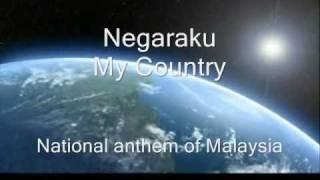 Negaraku - National anthem of Malaysia