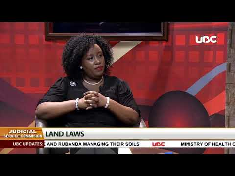 Land laws in Uganda with Betty Ojok of Judicial service Commission on UBC TV