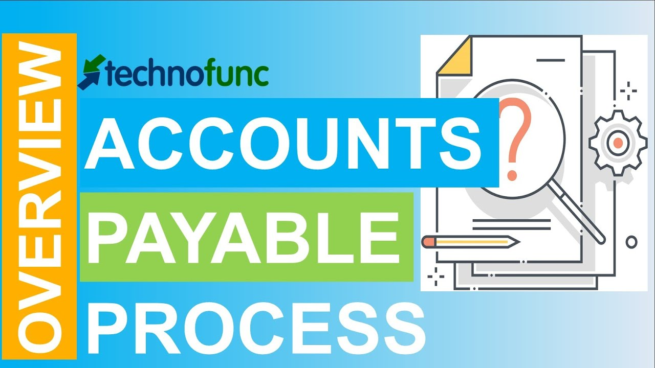 Introduction to Accounts Payable Process