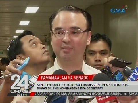 24 Oras: Sen. Cayetano, haharap sa Commission on Appointments bukas bilang nominadong DFA secretary