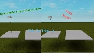 How to make a rope swing in roblox