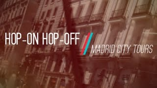 Madrid City Tours Hop-on hop-off