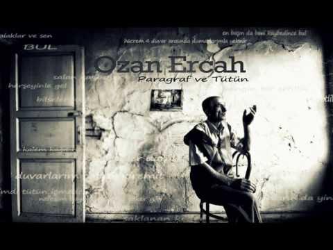 Ozan Ercah - Paragraf ve Tütün