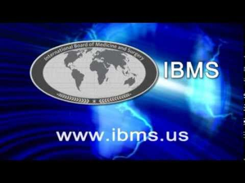 International Board of Medicine and Surgery (IBMS) Orientation Video
