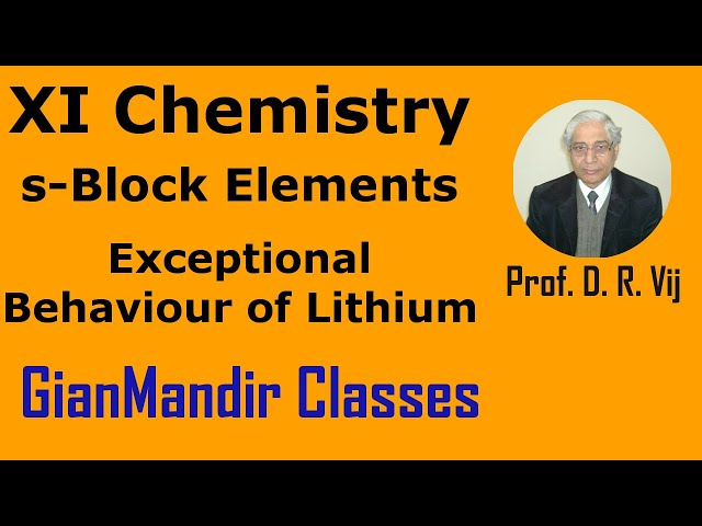 XI Chemistry | s-Block Elements | Exceptional Behaviour of Lithium by Ruchi Ma'am