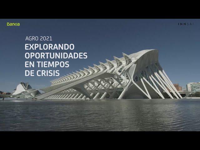 Resumen Jornada AGRO 2021 Bankia Forward