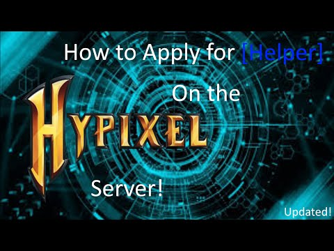 Hypixel: How to Apply for Helper *Updated*