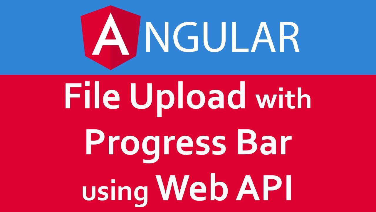 Angular 6 / Angular 7 Tutorial in Hindi #23 File Upload with Progress Bar  Using Web API