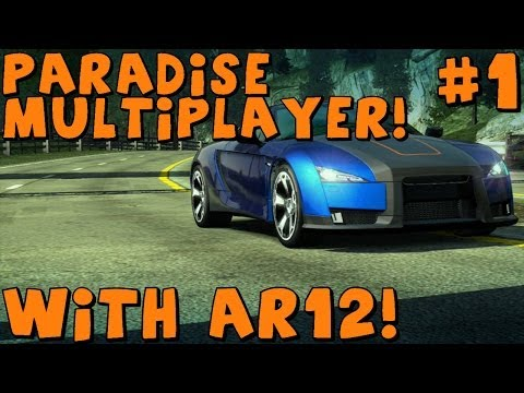 Burnout Paradise | Multiplayer Fun! Feat. AR12Gaming | Stunt Run And Marked Man