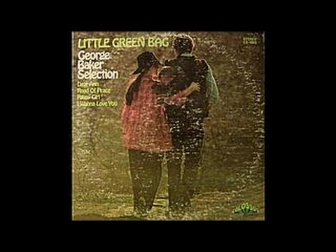 """Little Green Bag"" (Complete L.P.), George Baker Selection (""1970"" Vinyl)"
