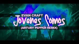 Evan Craft - Jovenes Somos -  - Jhondeelpro03