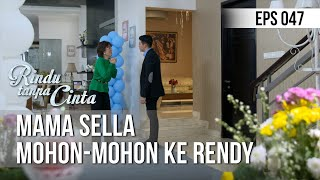 Download RINDU TANPA CINTA - Mama Sella Mohon-Mohon Ke Rendy [13 September 2019] Mp3