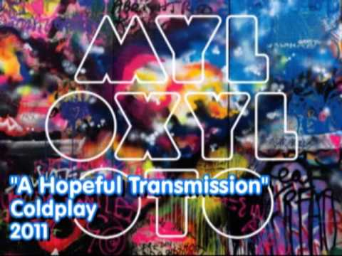 12 - A Hopeful Transmission - Coldplay