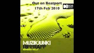 Muzikjunki - Riffraff (BDR Music)