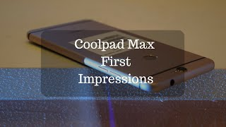 Coolpad Max Review Videos