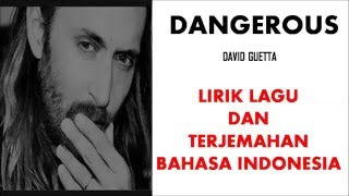 Baixar DANGEROUS - DAVID GUETTA | LIRIK LAGU DAN TERJEMAHAN BAHASA INDONESIA