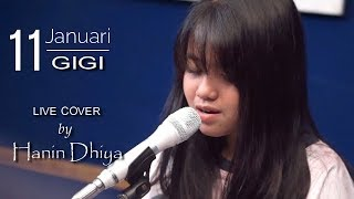 11 Januari   Gigi (live Cover) By Hanin Dhiya Ft Ais | Black