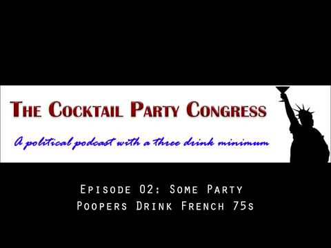 Episode 02: Some Party Poopers Drink French 75s